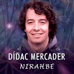Dídac Mercader Nirahbé - Sabiduría Akáshica